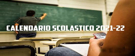 Calendario scolastico a.s. 2021/2022 – Lezionialvia lunedì 13 settembre 2021 e chiusurafissata persabato 4 giugno 2022.