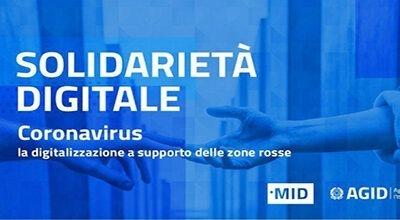 Solidarietà digitale  – È l'iniziativa del Ministro per l'Innovazione tecnologica e la Digitalizzazione, con supporto tecnico dell'Agenzia per l'Italia Digitale, per ridurre l'impatto sociale ed economico del Coronavirus grazie a soluzioni e servizi innovativi.